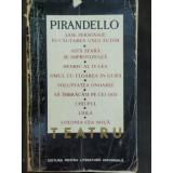 TEATRU - PIRANDELLO