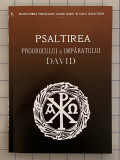 Psaltirea Proorocului si Imparatului David trad Vasile Radu si Gala Galaction