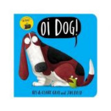 Oi Dog! Board Book - Kes Gray, Claire Gray