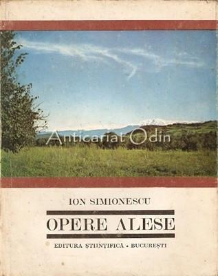 Opere Alese - Ion Simionescu - Tiraj: 1200 Exemplare