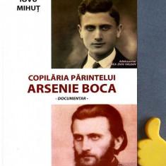 Copilaria parintelui Arsenie Boca Iovu Mihut