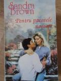 PENTRU PACATELE NOASTRE-SANDRA BROWN