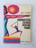 Gimnastica zilnica pentru femei/autor Gineta Stoenescu/1974