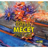 Pictura | Paul Mecet