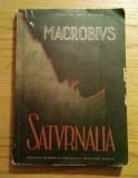 Saturnalia / Ambrosius Theodosius Macrobius