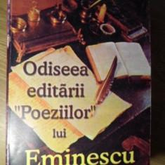 ODISEEA EDITARII POEZIILOR LUI EMINESCU IN PRIMA SUTA DE ANI 1884-1984 - PERICLE