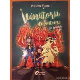 Vanatorii de fantome si spiritele de foc vol. 2, Cornelia Funke