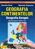 Geografia continentelor. Geografia Europei, manual pentru clasa a VI-a | Daniela Strat , Manuela Popescu