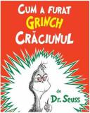 Cum a furat Grinch Crăciunul HC