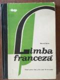 Limba franceza. Manual pentru clasa a XI-a - Marcel Saras