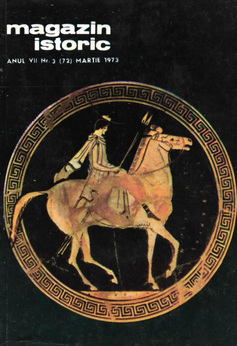 Magazin Istoric - anul 7 - nr. 3 (72) - martie 1973 (C198)