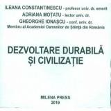 Dezvoltare durabila si civilizatie, CD/Ileana Constantinescu, Adriana Motatu, Gheorghe Ionascu