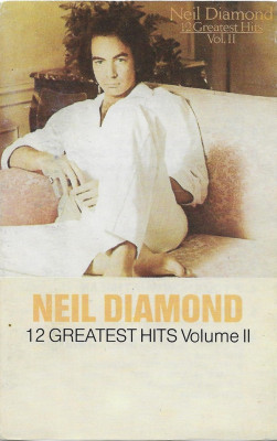 Caset- audio Neil Diamond  - 12 Greatest Hits volume ll foto