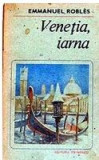 Venetia, iarna  Emmanuel Robles, Eminescu