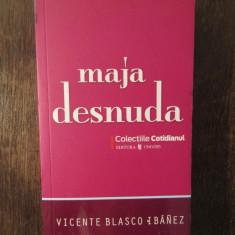 VICENTE BLASCO IBANEZ - MAJA DESNUDA