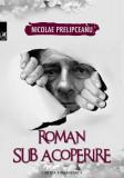 Roman sub acoperire