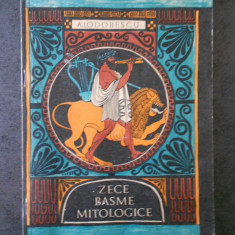 A. I. ODOBESCU - ZECE BASME MITOLOGICE (1968, ilustratii de Iacob Desideriu)