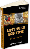 Misteriile egiptene - Zei, regi, simboluri si ritualuri/Alexandre Moret