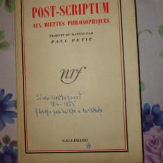 Post-scriptum aux miettes philosophiques 426pagini- Soren Kierkegaard