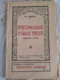 NICOLAE IORGA - FRUMOASA FARA TRUP