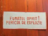 Design / Decor - Tabla din perioada comunista / fumatul oprit pericol explozie !