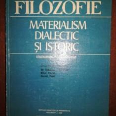 Filozofie: Materialism dialectic si istoric