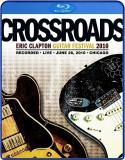 Eric Clapton Crossroads Guitar Festival 2010 (2bluray)