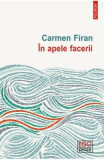 In apele facerii - Carmen Firan