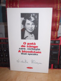 DIONISIE DUMA - O PATA DE SANGE CARE VORBESTE : NICHITA STANESCU ,2008 ,AUTOGRAF