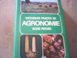 Alexe Potlog - DICTIONAR PRACTIC DE AGRONOMIE { 1979 }, Alta editura