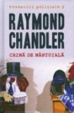 Povestiri politiste, vol. 2 -Crima de mantuiala