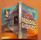 Razboiul Geofizic - Emil Strainu