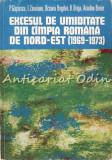 Cumpara ieftin Excesul De Umiditate Din Cimpia Romana De Nord-Est - P. Gastescu