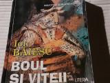 BOUL SI VITEII - ION BAIESU - 5 PIESE TEATRU, LITERA 1997, 262 P