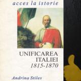 Unificarea Italiei 1815-1870 Andrina Stiles