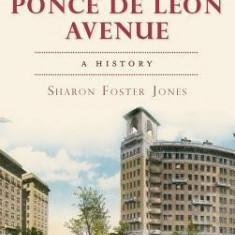Atlanta's Ponce de Leon Avenue: A History