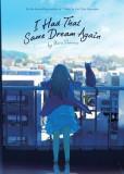 I Had That Same Dream Again (Novel)