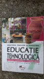 EDUCATIE TEHNOLOGICA CLASA A VII A - LICHIARDOPOL . GALIN