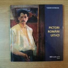 PICTORI ROMANI UITATI de TUDOR OCTAVIAN