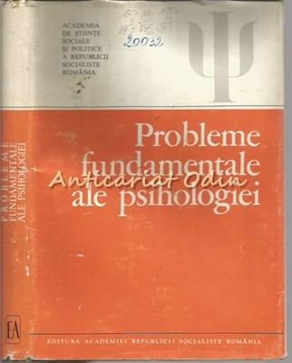 Probleme Fundamentale Ale Psihologiei - Beniamin Zorgo foto