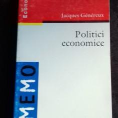 POLITICI ECONOMICE - JACQUES GENEREUX