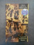 TENZIN GYATSO - COMORILE BUDISMULUI TIBETAN