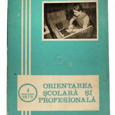 Orientare scolara si profesionalaSupliment trimestrial al revistei de pedagogie - Redactor de volum Dinca Soare
