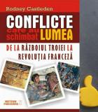 Conflicte care au schimbat lumea, vol. 1 Rodney Castleden articol sigilat