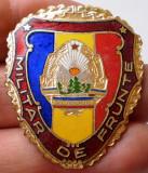 I.455 ROMANIA RSR INSIGNA MILITARA MILITAR DE FRUNTE h40mm email VARIANTA MARE