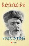 Viata Intima, Hermann von Keyserling