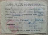 Carnet de identitate Liceul de Fete Calarasi, Ialomita// 1948-49