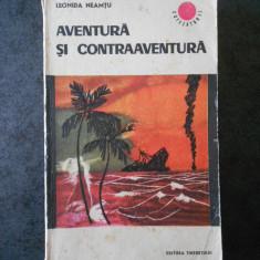LEONIDA NEAMTU - AVENTURA SI CONTRABANDA