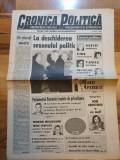 Ziarul cronica politica 5-11 septembrie 1994 -anul 1,nr.1-prima aparitie