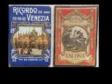 Ricordo di Venezia, Ricordo di Ancona - 2 x 32 vedute, Milano, (1904).